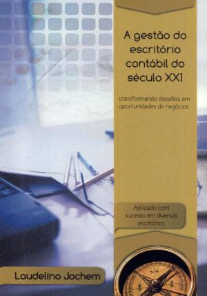 Livro A Gestão do escritório contábil do século XXI