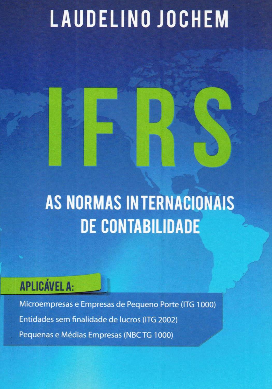 IFRS as normas internacionais de contabilidade